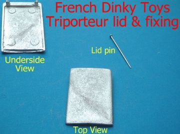 "French Dinky Toys 14a Triporteur replacement ""LID AND PIN"""